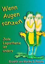 """Bild Bucheinband """"Wenn Augen tanzen - Jede Legasthenie ist anders"""" von Monika Simon-Paseka"""